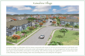 Kaiwahine Village on Maui will provide 120 two-and three-bedroom affordable rental units for families.
