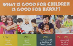 """In Hawai'i and across the world, we know that when children can develop to their fullest potential, communities can as well."""