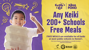 Free school meals are helping keiki and families.