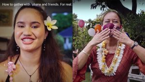 """Chelei Kahalewai and her aunty in DOH's """"How to Gather. For Real"""" campaign."""