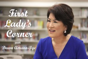 """Sign saying """"First Lady's Corner"""" with Dawn Amano Ige"""
